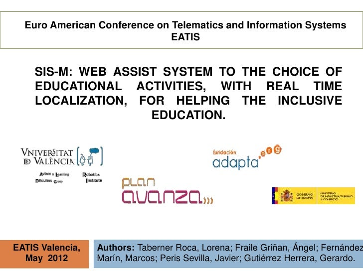 Euro American Conference on Telematics and Information Systems                              EATIS    SIS-M: WEB ASSIST SYS...