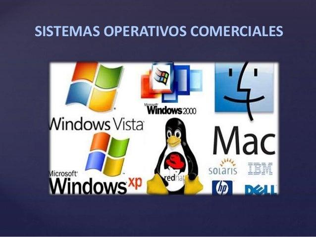SISTEMAS OPERATIVOS COMERCIALES