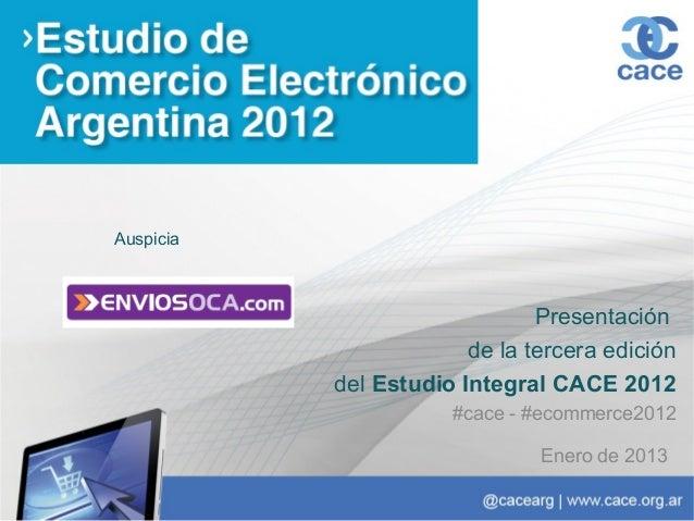 Auspicia                               Presentación                        de la tercera edición           del Estudio Int...