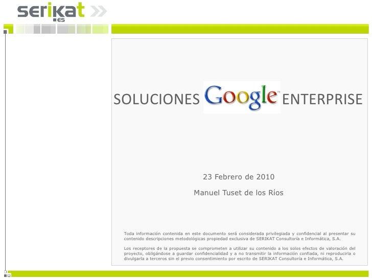 23 Febrero de 2010 Manuel Tuset de los Ríos SOLUCIONES  ENTERPRISE