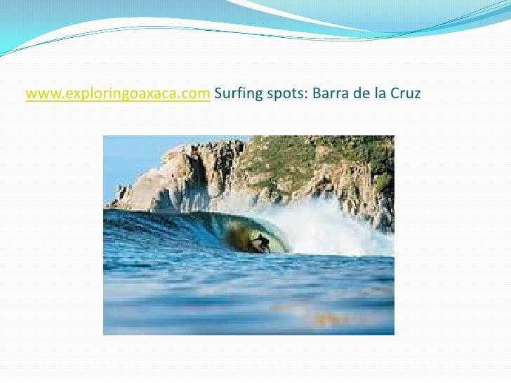 www.exploringoaxaca.comSurfingspots: Barra de la Cruz<br />