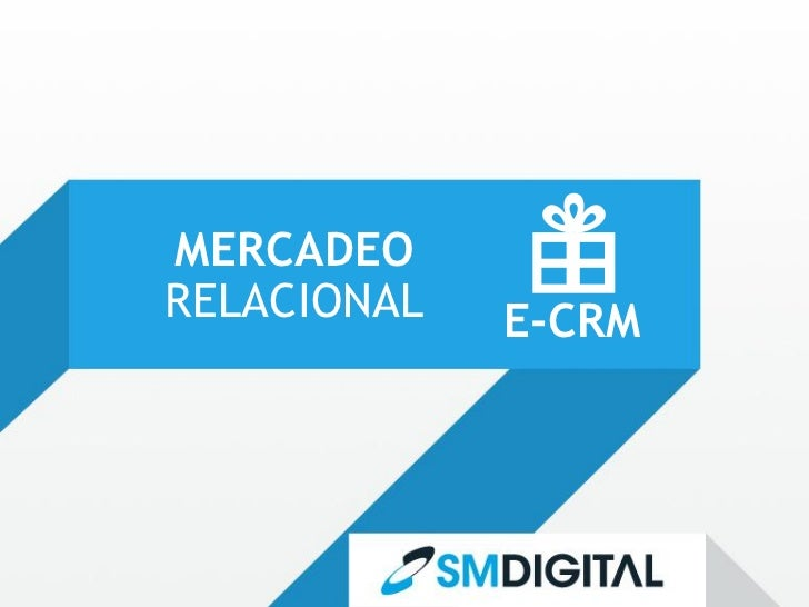 MERCADEORELACIONAL   E-CRM