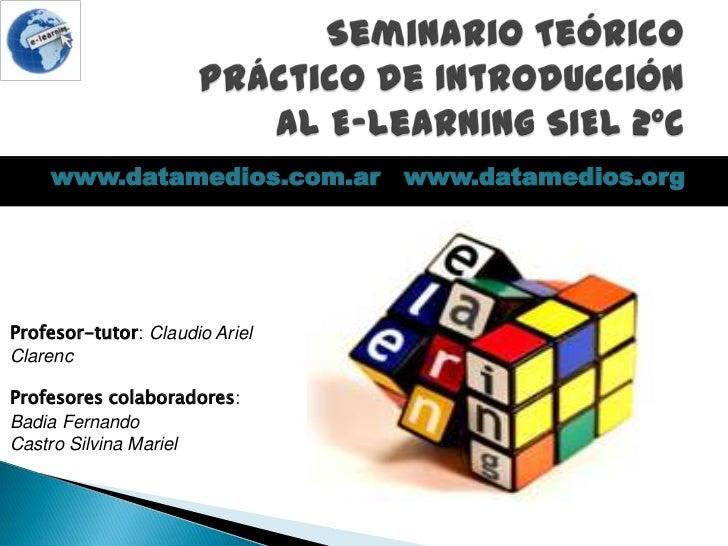 www.datamedios.com.ar www.datamedios.orgProfesor-tutor: Claudio ArielClarencProfesores colaboradores:Badia FernandoCastro ...