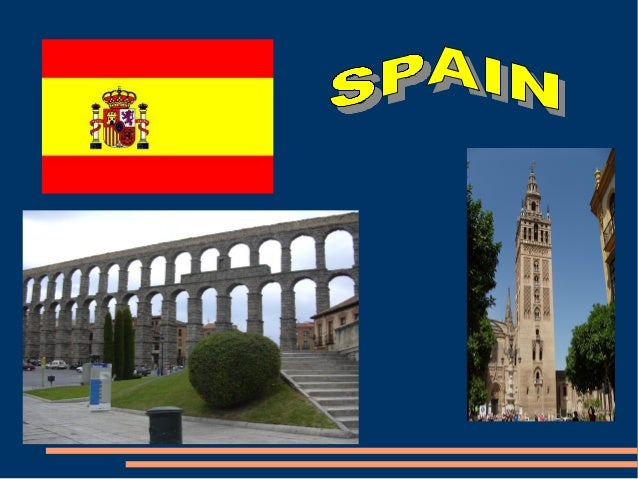 Spain is in the South West of Europe