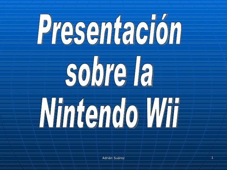 Presentación sobre la Nintendo Wii