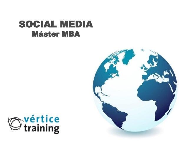 SOCIAL MEDIA  Máster MBA