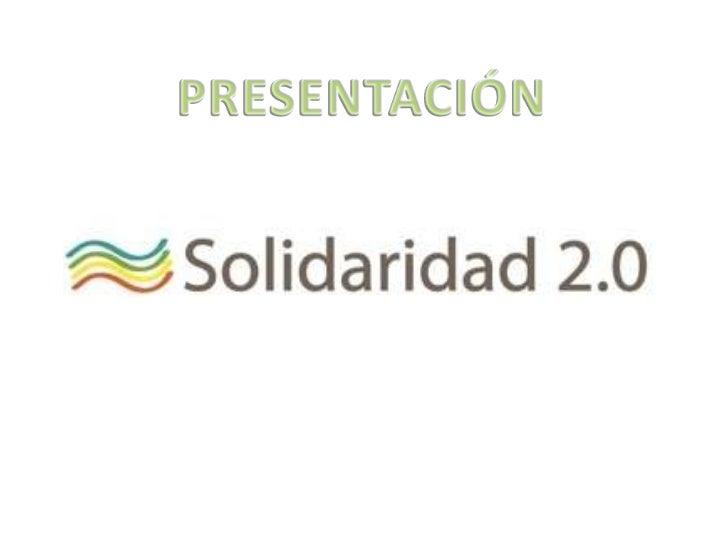 Solidaridad 2.0, micro-ONG española, se gestó en Twitter en enero del 2010, a raízdel devastador terremoto que asoló Haití...
