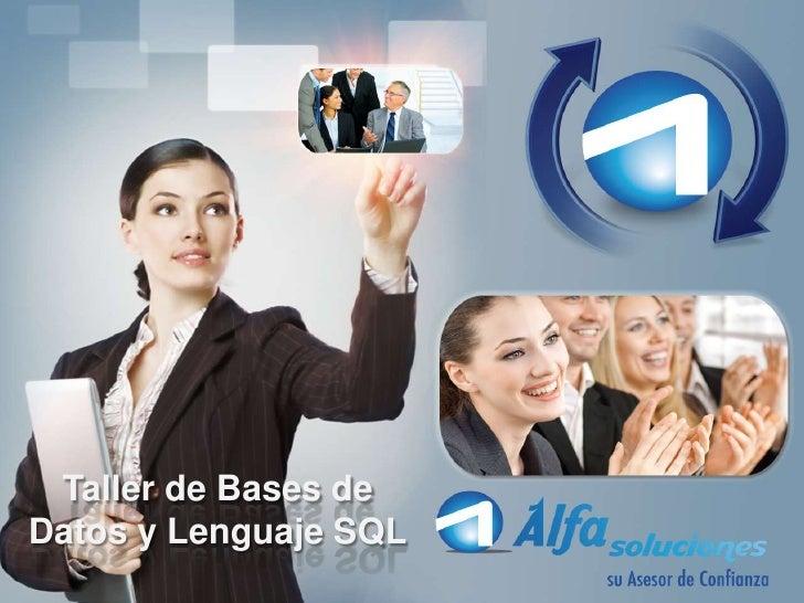 Taller de Bases deDatos y Lenguaje SQL