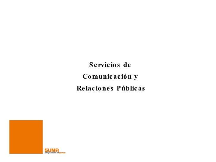 Servicios de  Comunicación y  Relaciones Públicas