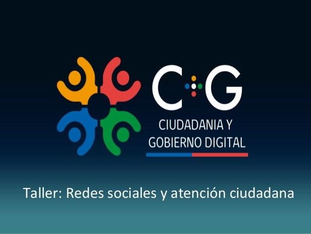 Taller: Redes sociales y atención ciudadana