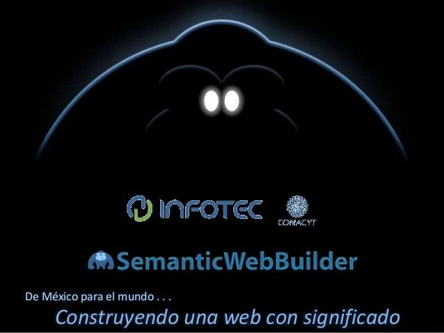 SWB Portal   De México para el mundo . . .        Construyendo una web con significado