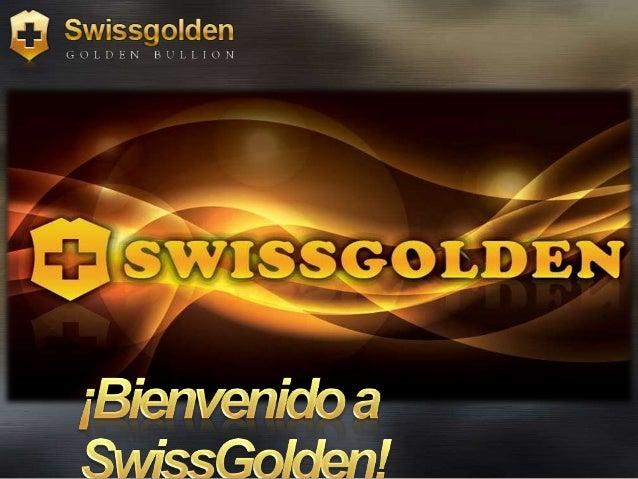 1. El sector, que es el de los materiales preciosos 2. El producto, que es el oro, le ayuda a incrementar su patrimonio 3....