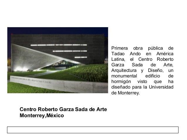 Tadao ando for Arquitectura y diseno monterrey