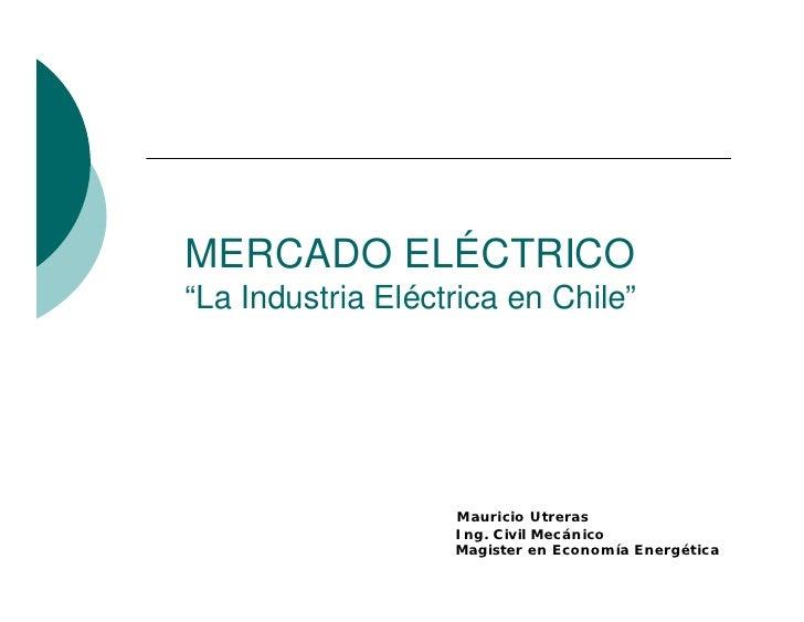 """Presentación taller. """"el sistema eléctrico en chile"""" ecosistemas   ppee"""