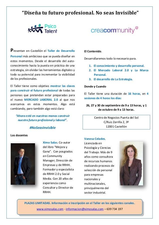 """""""Diseña tu futuro profesional. No seas Invisible"""" Presentan en Castellón el Taller de Desarrollo Personal más ambicioso qu..."""