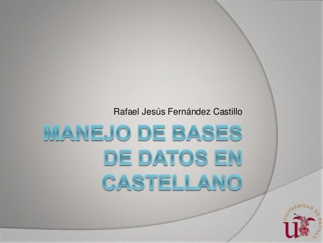 Rafael Jesús Fernández Castillo