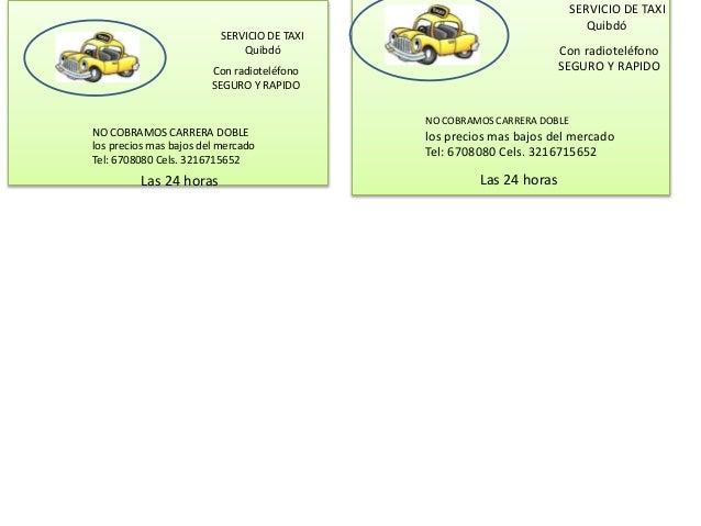 SERVICIO DE TAXI Quibdó Con radioteléfono SEGURO Y RAPIDO NO COBRAMOS CARRERA DOBLE los precios mas bajos del mercado Tel:...