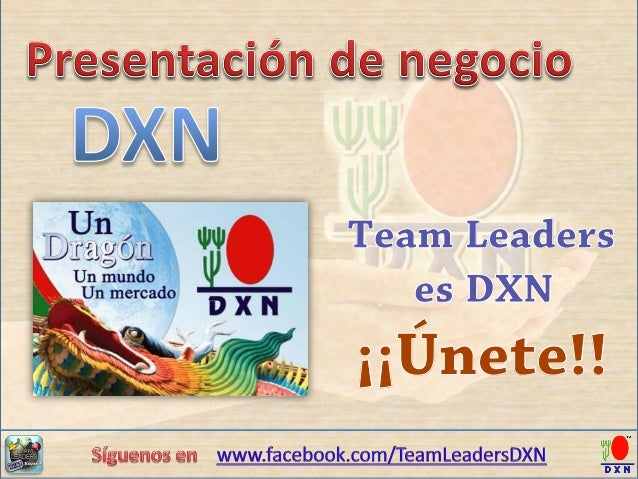 Team Leaders es DXN  ¡¡Únete!!