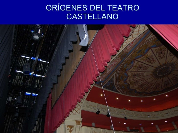 ORÍGENES DEL TEATRO CASTELLANO
