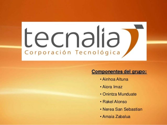 Componentes del grupo:   • Ainhoa Altuna   • Aiora Imaz   • Onintza Munduate   • Rakel Alonso   • Nerea San Sebastian   • ...