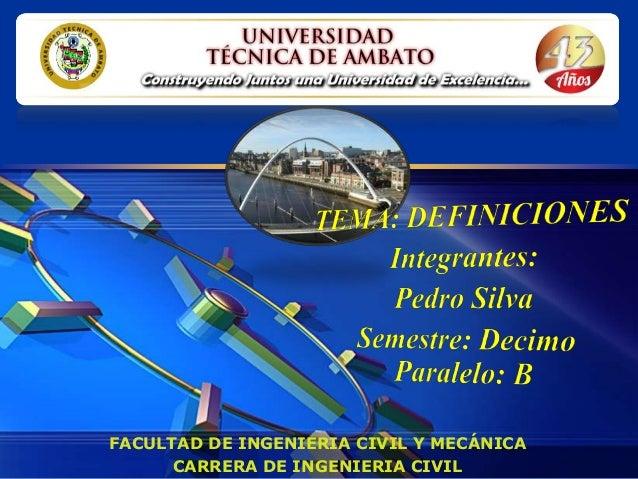 LOGO       FACULTAD DE INGENIERIA CIVIL Y MECÁNICA             CARRERA DE INGENIERIA CIVIL