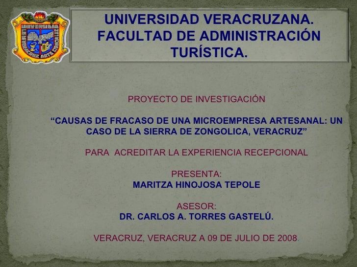 """PROYECTO DE INVESTIGACIÓN """" CAUSAS DE FRACASO DE UNA MICROEMPRESA ARTESANAL: UN CASO DE LA SIERRA DE ZONGOLICA, VERACRUZ"""" ..."""