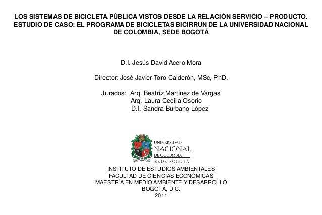 LOS SISTEMAS DE BICICLETA PÚBLICA VISTOS DESDE LA RELACIÓN SERVICIO – PRODUCTO. ESTUDIO DE CASO: EL PROGRAMA DE BICICLETAS...