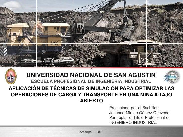 UNIVERSIDAD NACIONAL DE SAN AGUSTIN       ESCUELA PROFESIONAL DE INGENIERÍA INDUSTRIALAPLICACIÓN DE TÉCNICAS DE SIMULACIÓN...