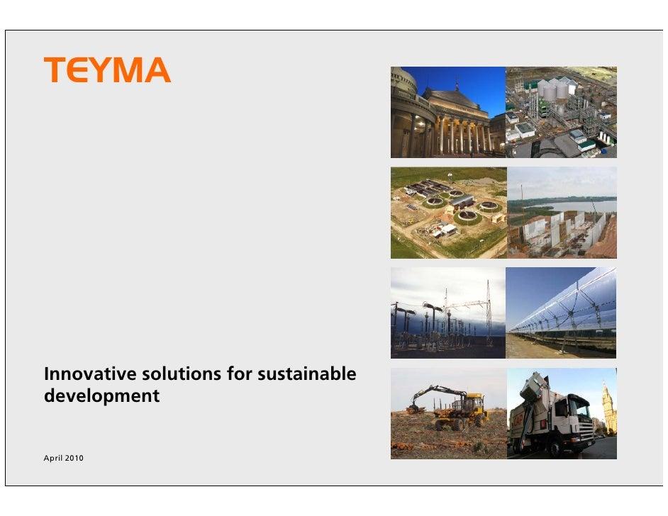 TEYMA TEYMA     Innovative solutions for sustainable development   April 2010