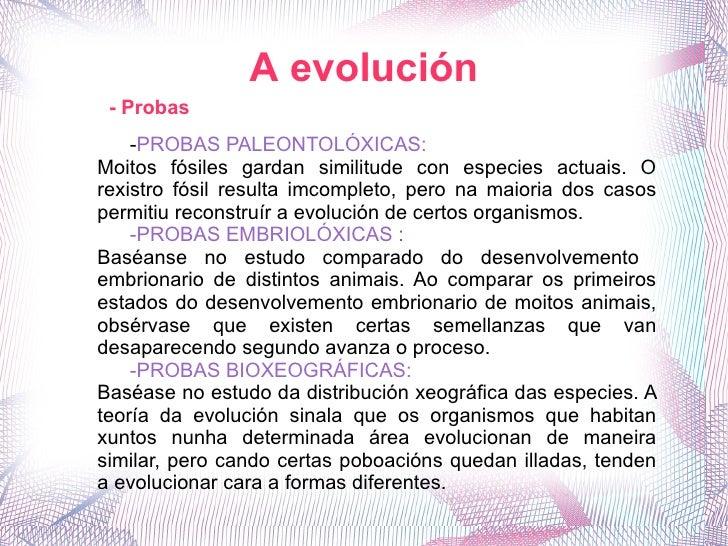 A evolución - Probas - PROBAS PALEONTOLÓXICAS:  Moitos fósiles gardan similitude con especies actuais. O rexistro fósil re...