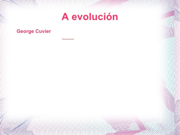 George Cuvier A evolución
