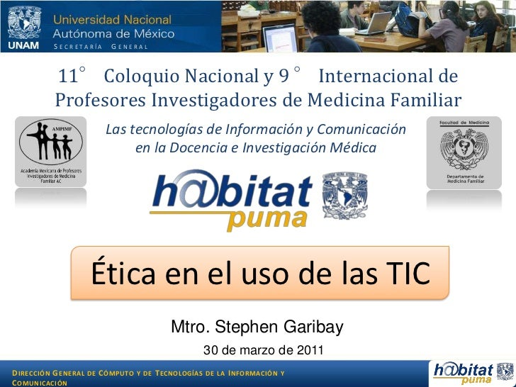 11° Coloquio Nacional y 9 ° Internacional de Profesores Investigadores de Medicina Familiar <br />Las tecnologías de Infor...