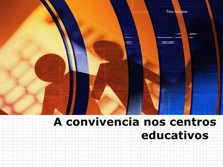 A convivencia nos centros educativos