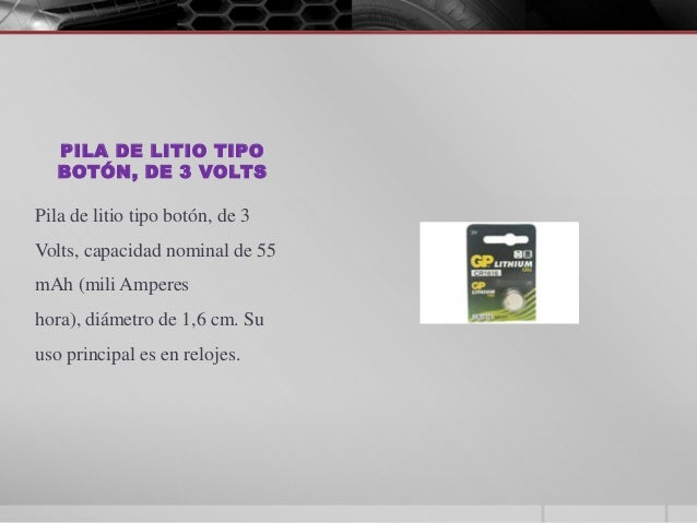 Presentaci n tipos de pilas y sus voltajes - Tipos de pilas de boton ...