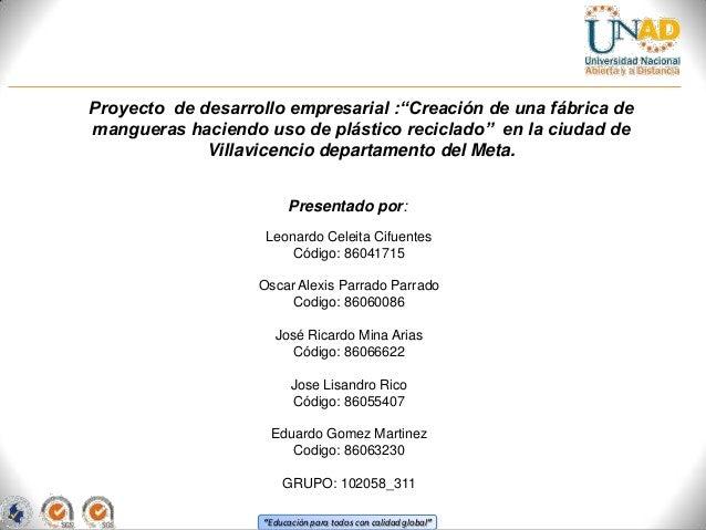 """Proyecto de desarrollo empresarial :""""Creación de una fábrica de mangueras haciendo uso de plástico reciclado"""" en la ciudad..."""