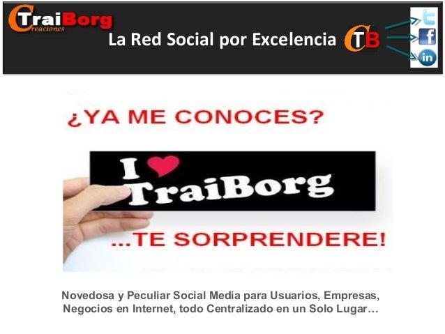 La Red Social por ExcelenciaNovedosa y Peculiar Social Media para Usuarios, Empresas,Negocios en Internet, todo Centraliza...