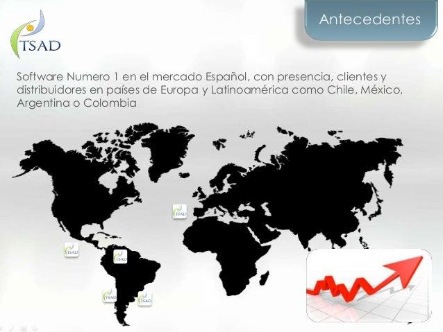 Software Numero 1 en el mercado Español, con presencia, clientes ydistribuidores en países de Europa y Latinoamérica como ...