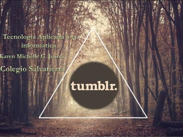 Tumblr es una plataforma de microblogging que permite a sus usuarios publicar textos, imágenes, vídeos, enlaces, citas y a...
