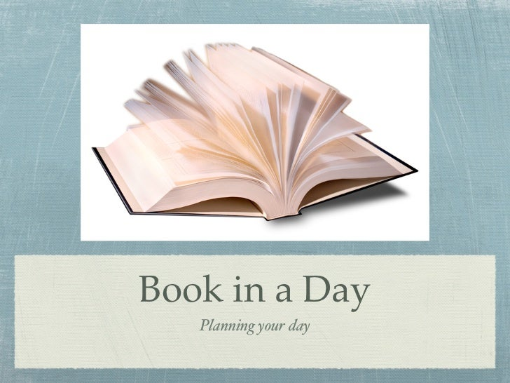 Book in a Day   Planning your day