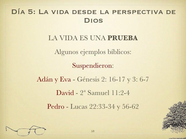 <ul><li>LA VIDA ES UNA  PRUEBA </li></ul><ul><li>Algunos ejemplos bíblicos: </li></ul><ul><li>Suspendieron : </li></ul><ul...