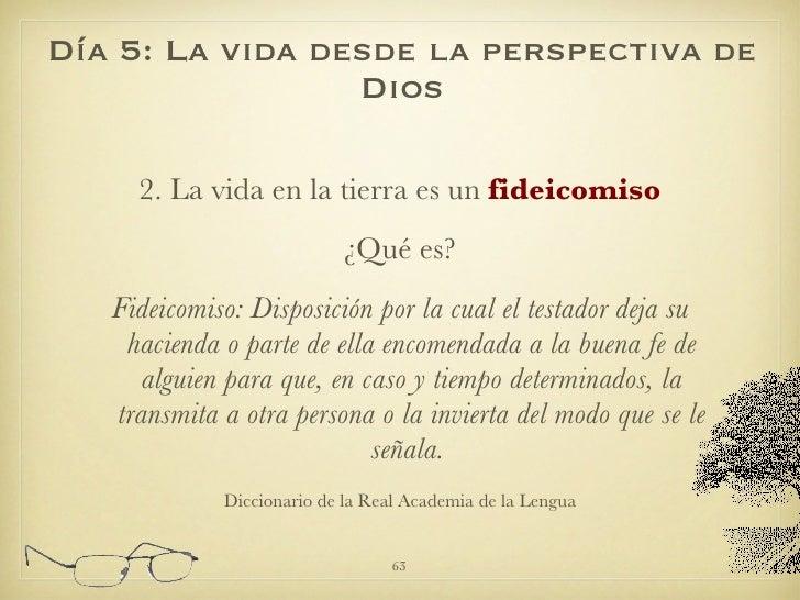 <ul><li>2. La vida en la tierra es un  fideicomiso </li></ul><ul><li>¿Qué es? </li></ul><ul><li>Fideicomiso:   Disposición...
