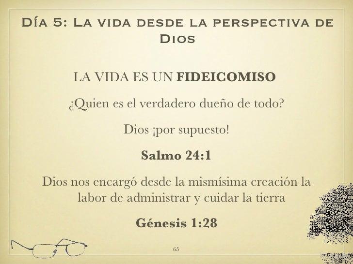 <ul><li>LA VIDA ES UN  FIDEICOMISO   </li></ul><ul><li>¿Quien es el verdadero dueño de todo? </li></ul><ul><li>Dios ¡por s...