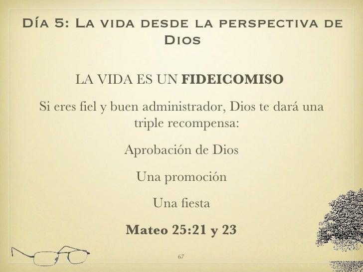 <ul><li>LA VIDA ES UN  FIDEICOMISO   </li></ul><ul><li>Si eres fiel y buen administrador, Dios te dará una triple recompen...