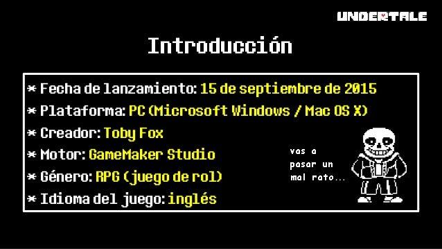 Localización de videojuegos: UNDERTALE Slide 2