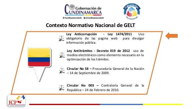 Ley Anticorrupción - Ley 1474/2011 Uso obligatorio de las pagina web para divulgar información pública. Circular No 58 – P...