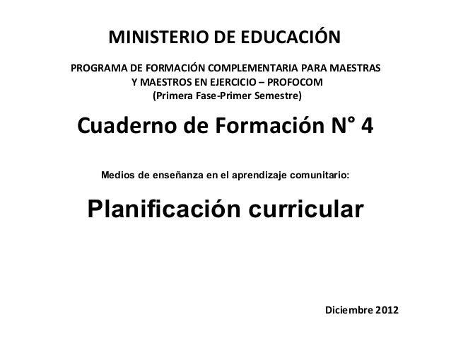 MINISTERIO DE EDUCACIÓNPROGRAMA DE FORMACIÓN COMPLEMENTARIA PARA MAESTRAS         Y MAESTROS EN EJERCICIO – PROFOCOM      ...