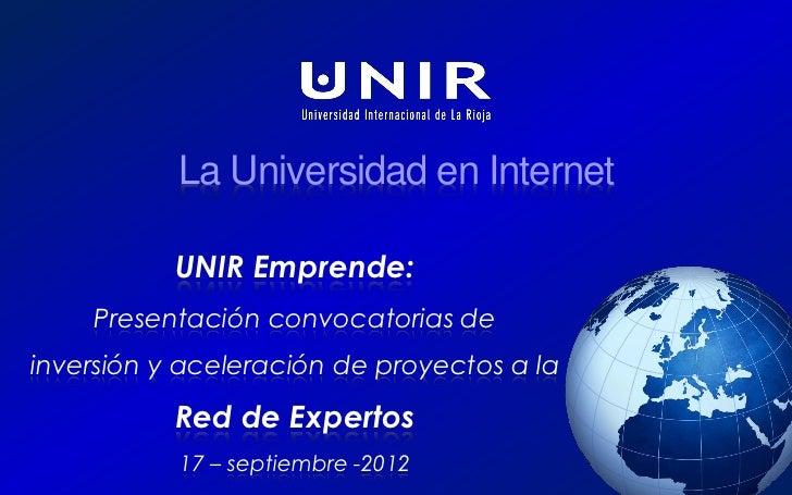 UNIR Lab                           La Universidad en Internet                           UNIR Emprende:                Pres...