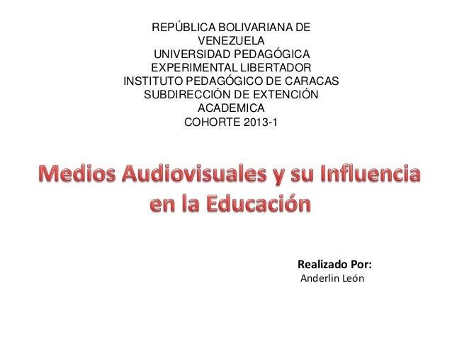 REPÚBLICA BOLIVARIANA DE VENEZUELA UNIVERSIDAD PEDAGÓGICA EXPERIMENTAL LIBERTADOR INSTITUTO PEDAGÓGICO DE CARACAS SUBDIREC...