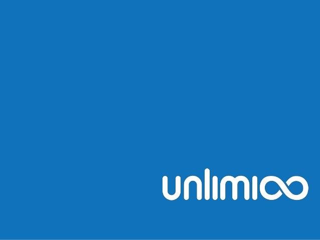 info@unlimioo.com – www.unlimio.com – C/Llacuna 162 - 164, 08018 Barcelona unlimioo ,S.L. nace en abril de 2009 con la int...