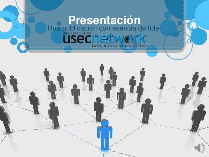 Una publicación con esencia de líder Presentación